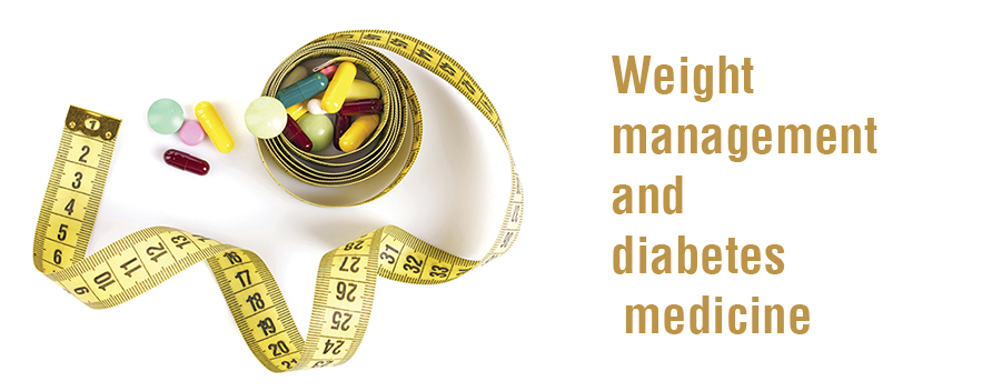 weight management and diabetes medicine